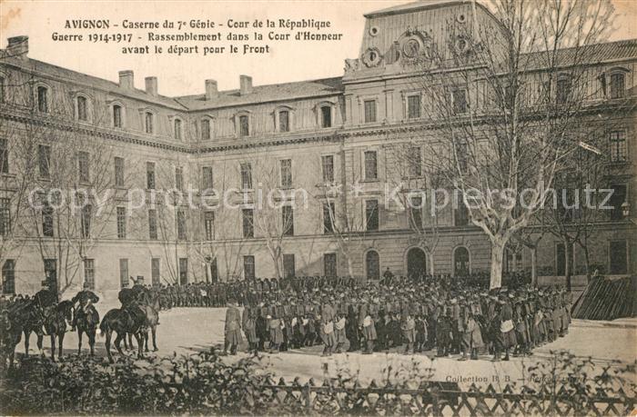 AK / Ansichtskarte Avignon_Vaucluse Caserne du 7e Genie Cour de la Republique Avignon Vaucluse 0
