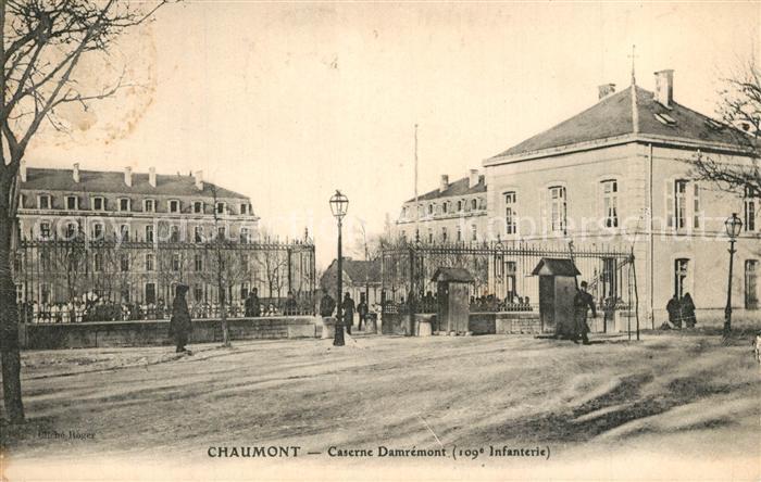AK / Ansichtskarte Chaumont_Haute Marne Caserne Damremont Chaumont Haute Marne 0