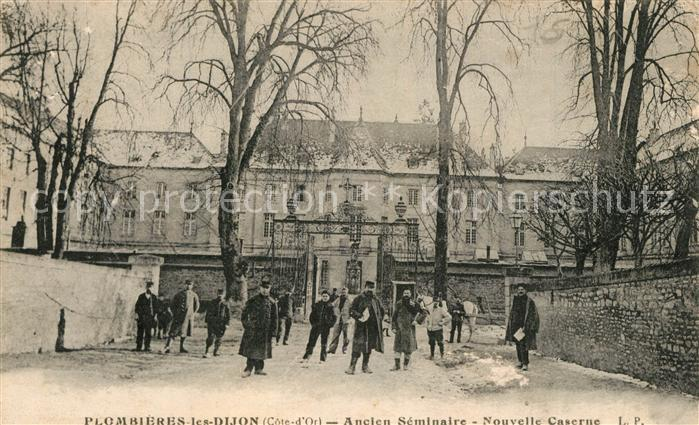 AK / Ansichtskarte Plombieres les Dijon Ancien Seminaire Nouvelle Caserne Plombieres les Dijon 0