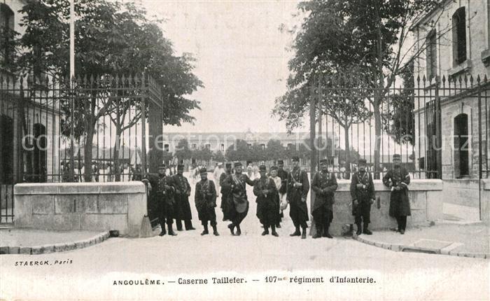 AK / Ansichtskarte Angouleme Caserne Taillefer 107me regiment d Infanterie Angouleme