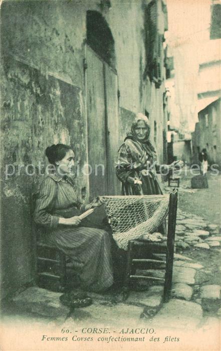 AK / Ansichtskarte Ajaccio Femmes Corses confectionnant des filets Ajaccio