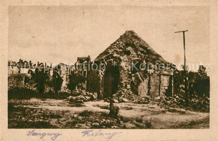 AK / Ansichtskarte Longwy_Lothringen Festung zerstoert Longwy Lothringen 0