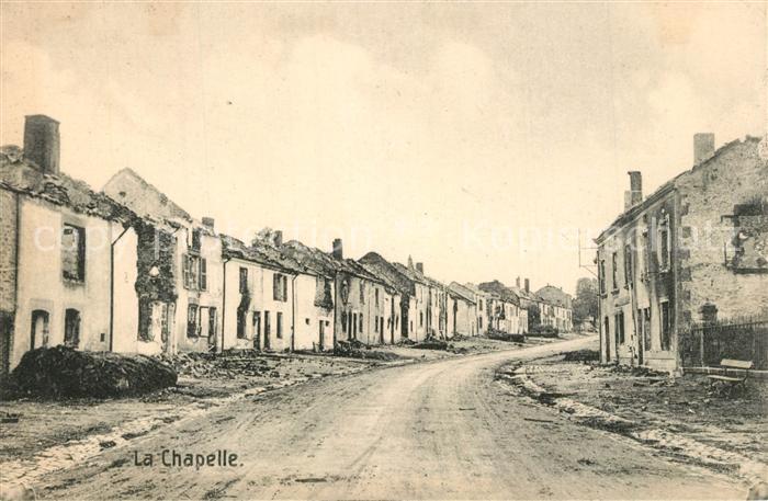 AK / Ansichtskarte La_Chapelle_Ardennes Dorfstrasse nach Zerstoerung La_Chapelle_Ardennes 0