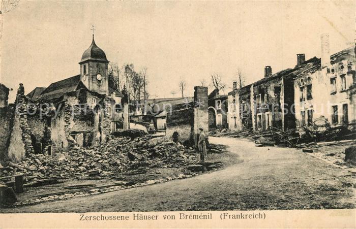 AK / Ansichtskarte Bremenil Zerschossene Haeuser in WK1 Bremenil