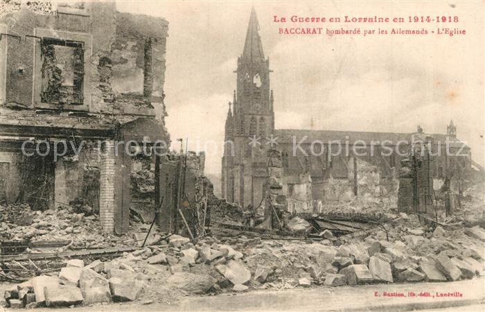 AK / Ansichtskarte Baccarat Bombarde par les Allemands Eglise  Baccarat