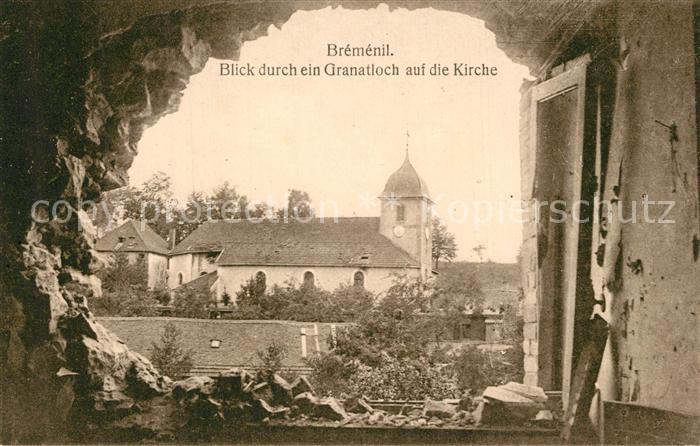 AK / Ansichtskarte Bremenil Blick durch ein Granatloch auf die Kirche Bremenil