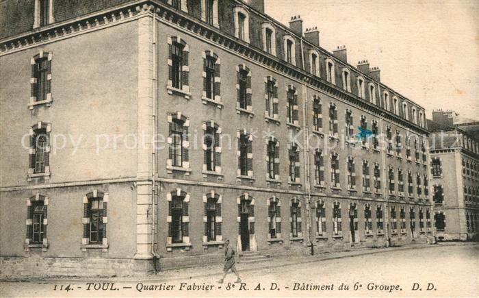 AK / Ansichtskarte Toul_Meurthe et Moselle_Lothringen Quartier Fabvier Batiment du 6e Groupe Toul_Meurthe et Moselle 0