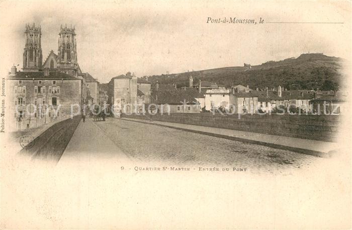 AK / Ansichtskarte Pont a Mousson Quartier St martin Entree du Pont Pont a Mousson 0