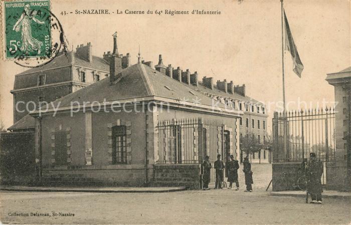 AK / Ansichtskarte Saint Nazaire_Loire Atlantique La Caserne du 64e Regiment d Infanterie Saint Nazaire