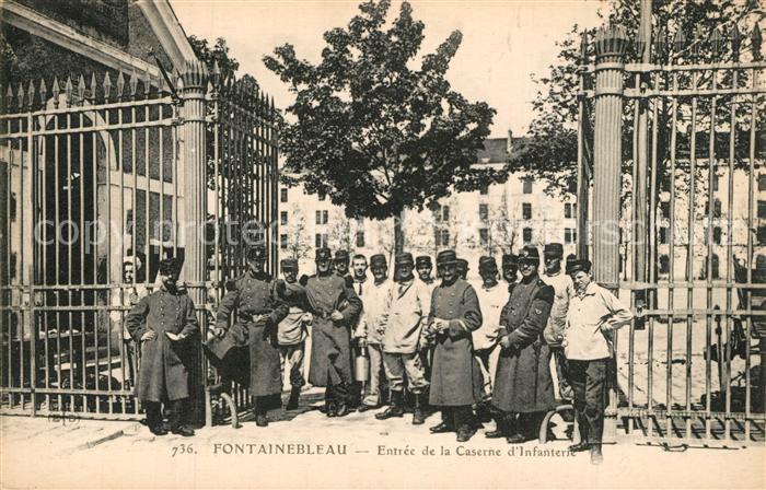 AK / Ansichtskarte Fontainebleau_Seine_et_Marne Entree de la Caserne d Infanterie Fontainebleau_Seine 0
