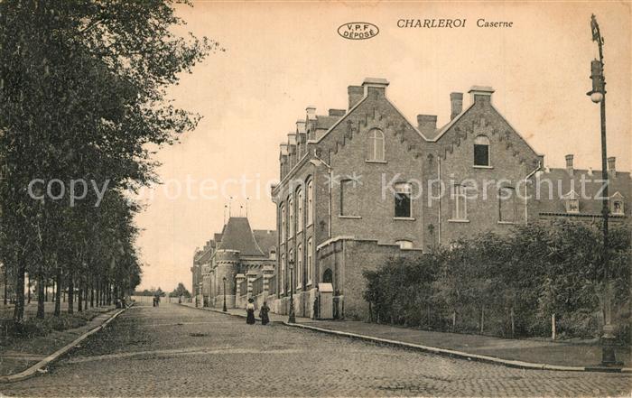 AK / Ansichtskarte Charleroi Caserne Charleroi 0