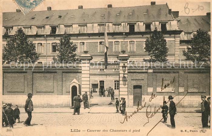 AK / Ansichtskarte Lille_Nord Caserne des Chasseurs a pied Lille_Nord 0