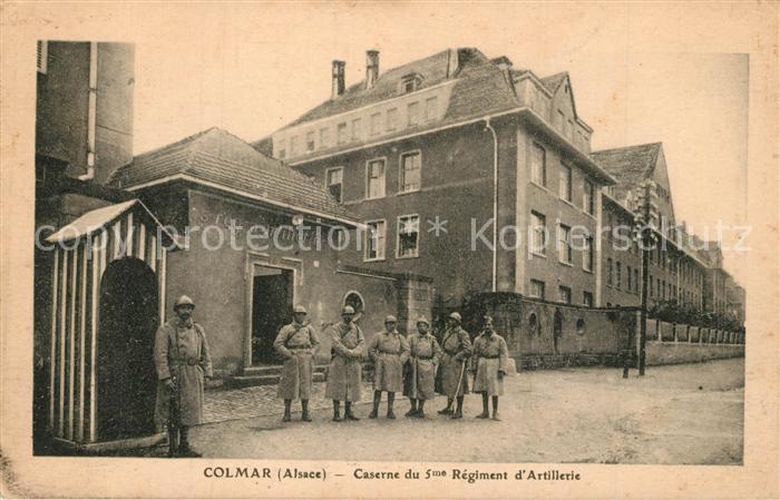 AK / Ansichtskarte Colmar_Haut_Rhin_Elsass Caserne du 5me Regiment d Artillerie Colmar_Haut_Rhin_Elsass 0