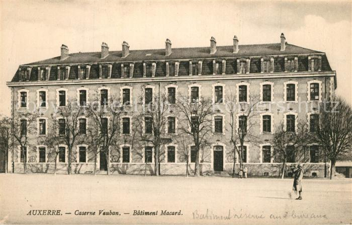 AK / Ansichtskarte Auxerre Caserne Vauban Batiment Macard Auxerre 0