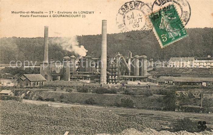 AK / Ansichtskarte Longwy_Lothringen Hauts Fourneaux a Gouraincourt Longwy Lothringen 0