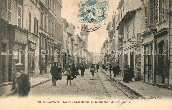 AK / Ansichtskarte Avignon_Vaucluse La rue Carretterie et le Clocher des Augustins Avignon Vaucluse 0