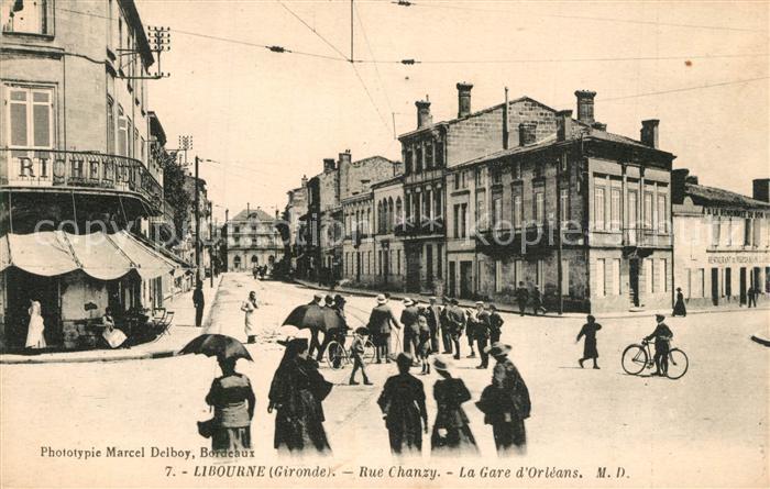 AK / Ansichtskarte Libourne Rue Chanzy La Gare d Orleans Libourne