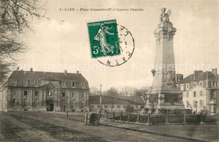 AK / Ansichtskarte Caen Place Alexandre III et Caserne Hamelin Caen