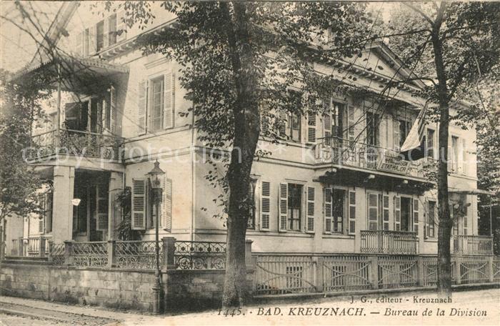 AK / Ansichtskarte Bad_Kreuznach Bureau de la Division Bad_Kreuznach 0