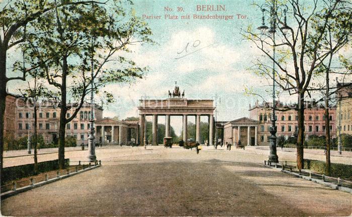AK / Ansichtskarte Berlin Pariser Platz Brandenburger Tor Berlin 0