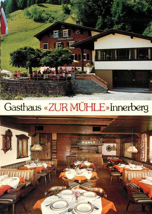 AK / Ansichtskarte Innerberg_Vorarlberg Gasthaus Zur Muehle Innerberg Vorarlberg