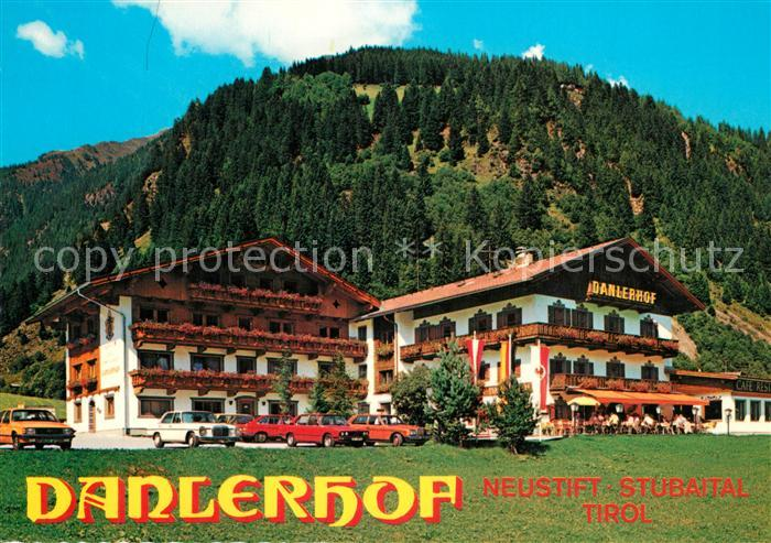 AK / Ansichtskarte Neustift_Stubaital_Tirol Danlerhof Alpengasthof Pension Cafe Neustift_Stubaital_Tirol