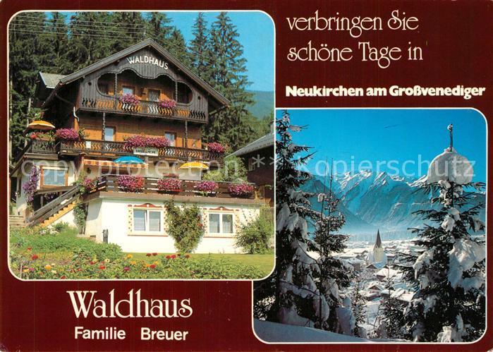 AK / Ansichtskarte Neukirchen_Grossvenediger Waldhaus Familie Breuer Neukirchen Grossvenediger