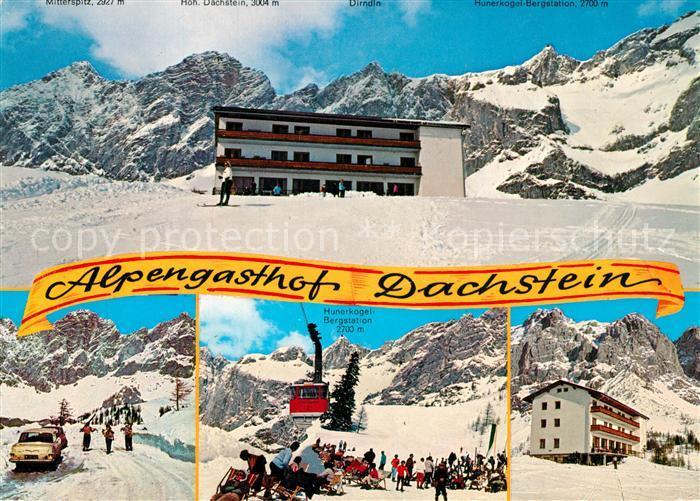 AK / Ansichtskarte Ramsau_Dachstein_Steiermark Alpengasthof Dachstein Bergstation Hunerkogel Winter Ramsau_Dachstein