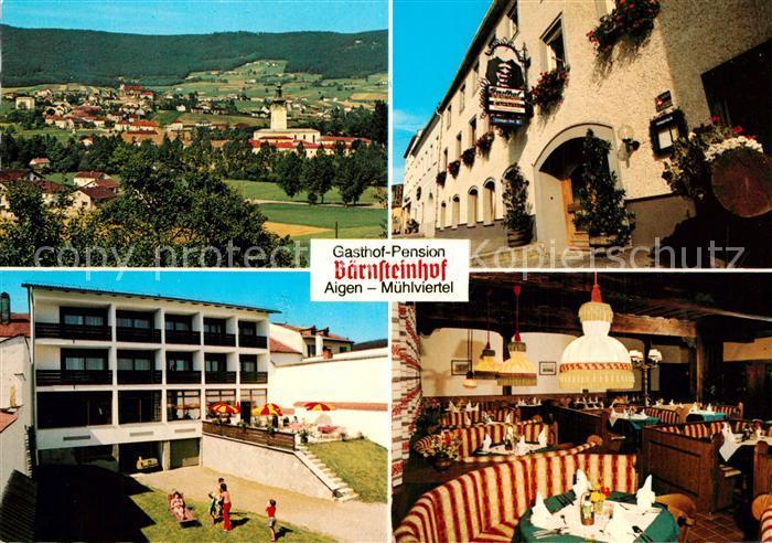 AK / Ansichtskarte Aigen_Muehlkreis Gasthof Pension Baernsteinhof Aigen Muehlkreis