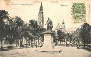 AK / Ansichtskarte Anvers_Antwerpen La Cathedrale et Statue Rubens Monument Anvers Antwerpen