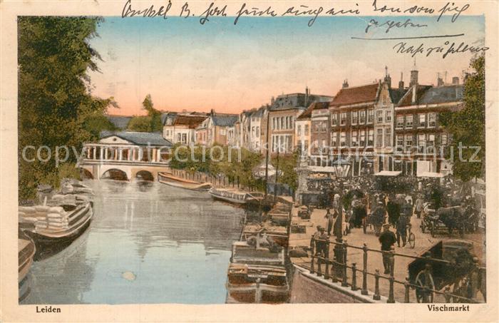 AK / Ansichtskarte Leiden Vischmarkt Leiden