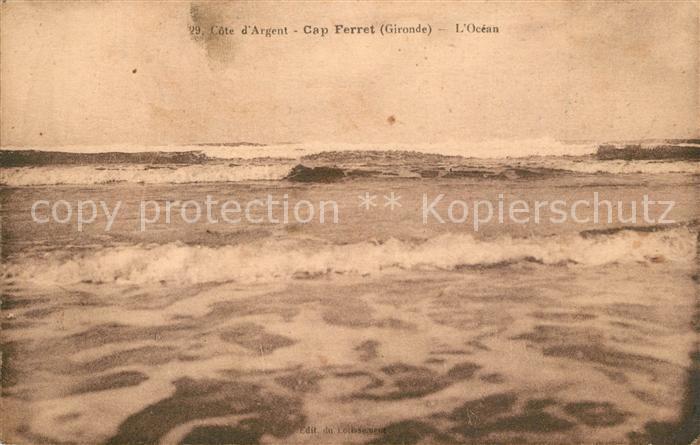 AK / Ansichtskarte Cap Ferret Cote d`Argent Cap Ferret