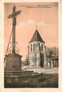 AK / Ansichtskarte Bertignat Eglise et Croix de Mission Bertignat