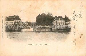 AK / Ansichtskarte Arcis sur Aube Pont de l`Aube Arcis sur Aube