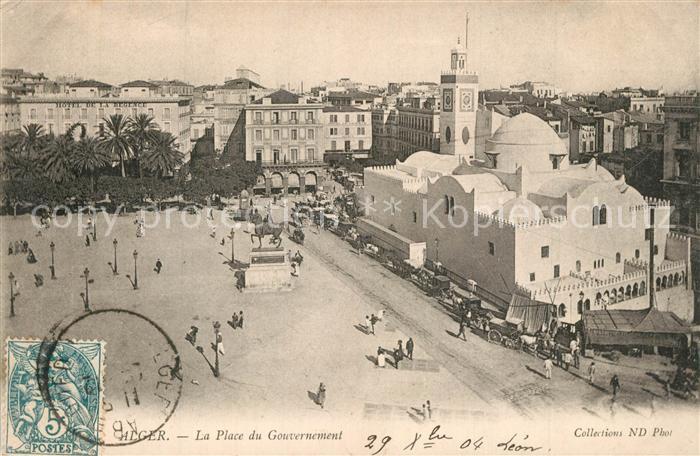 AK / Ansichtskarte Alger_Algerien La Place du Gouvernement Alger Algerien
