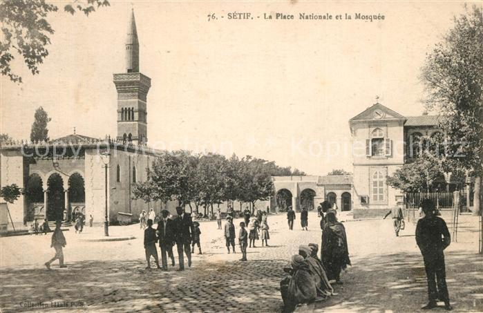 AK / Ansichtskarte Setif La Place Nationale la Mosquee Setif