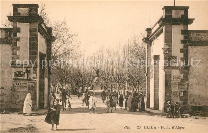 AK / Ansichtskarte Blida_Algerien Porte d Alger Blida Algerien