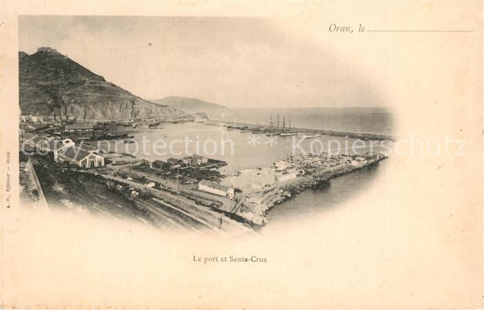 AK / Ansichtskarte Oran_Algerie Port Santa Cruz Oran Algerie