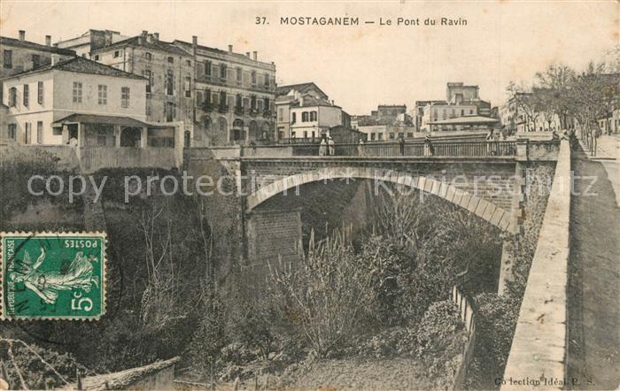 AK / Ansichtskarte Mostaganem Pont du Ravin Mostaganem