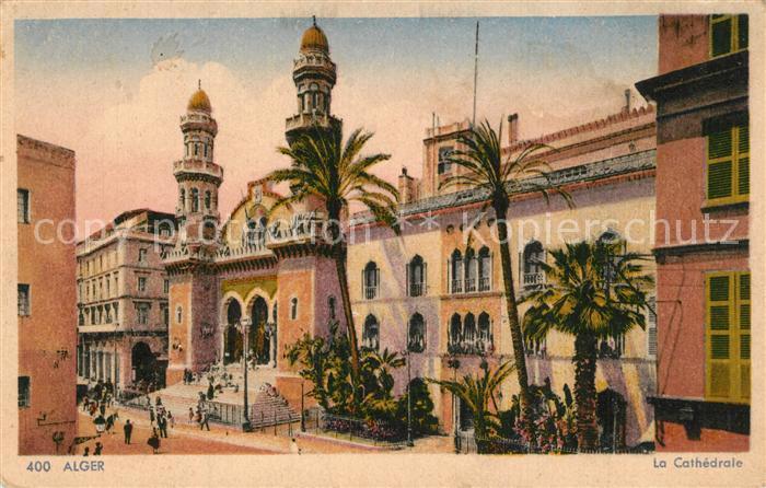 AK / Ansichtskarte Alger_Casbah Cathedrale Alger Casbah