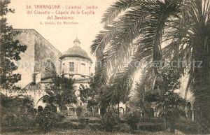 AK / Ansichtskarte Tarragona Catedral Jardin del Claustro Cupula de la Capilla del Santisimo Tarragona