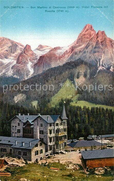 AK / Ansichtskarte San_Martino_de_Castrozza Hotel Fratazza Rosetta San_Martino_de_Castrozza