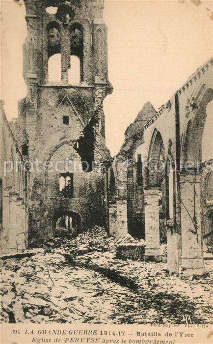 AK / Ansichtskarte Pervyse Eglise bombardement Pervyse