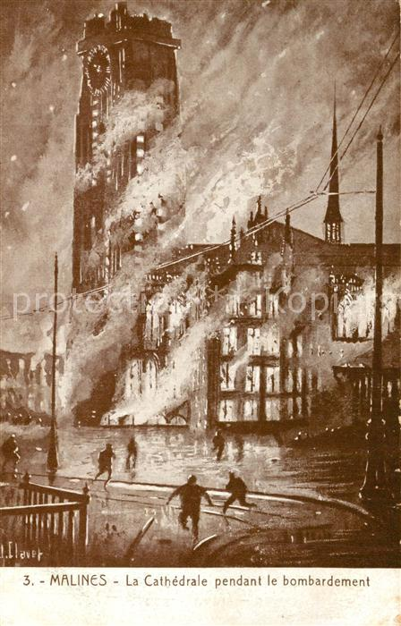 AK / Ansichtskarte Malines_Mechelen_Flandre Cathedrale pendant le bombardement Malines_Mechelen_Flandre