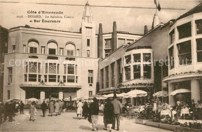 AK / Ansichtskarte Dinard_Ille_et_Vilaine_Bretagne Balneum Casino Bar Emeraude Dinard_Ille