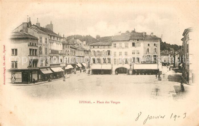 AK / Ansichtskarte Epinal_Vosges Place des Vosges Epinal Vosges