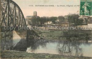 AK / Ansichtskarte Auvers sur Oise Pont Eglise  Auvers sur Oise