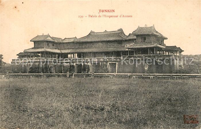 AK / Ansichtskarte Tonkin Palais de Empereur d Annam Tonkin