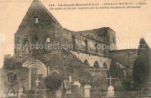 AK / Ansichtskarte Heiltz le Maurupt Grande Guerre 1914 15 Eglise elle meme ne fut pas respectee par les bombes incendiaires allemandes Heiltz le Maurupt
