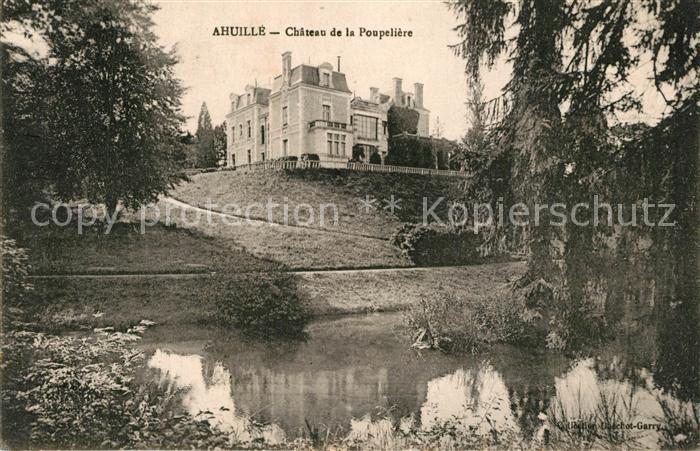 AK / Ansichtskarte Ahuille Chateau de la Poupeliere Ahuille
